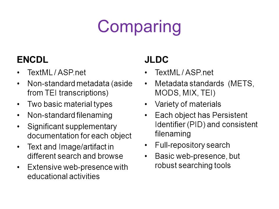 Comparing ENCDL JLDC TextML / ASP.net