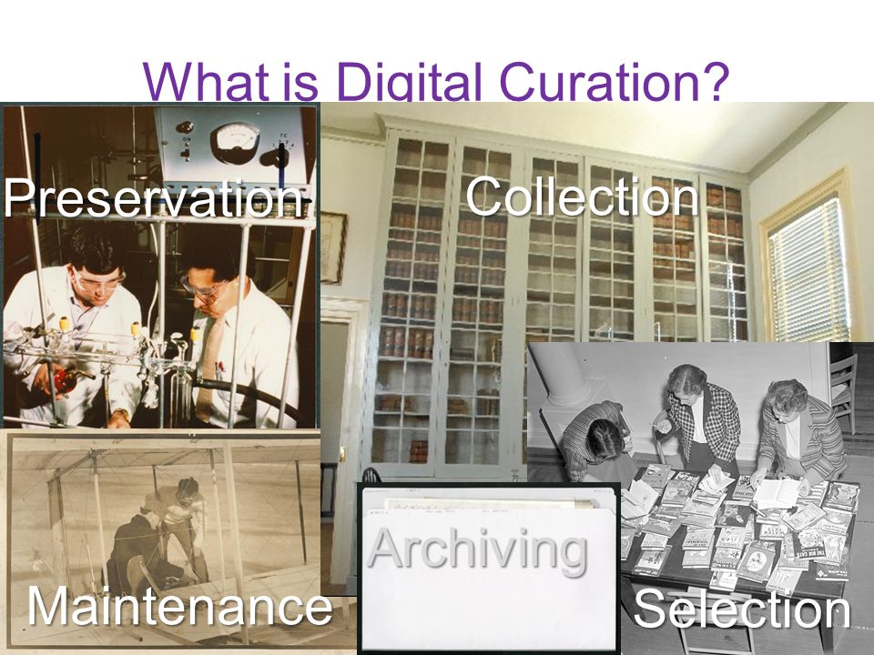 What is Digital Curation