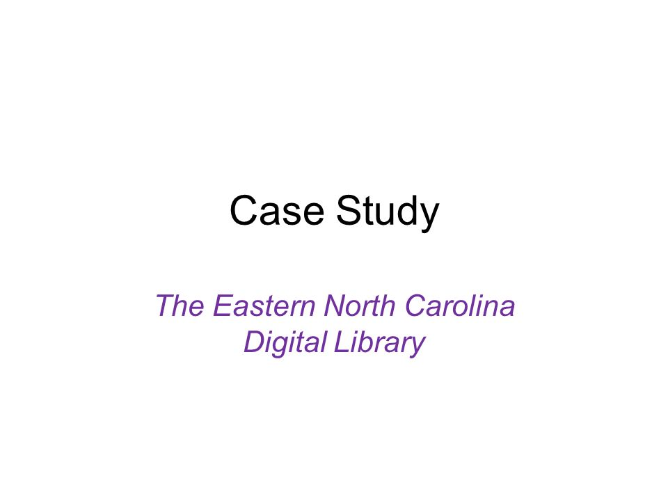 The Eastern North Carolina Digital Library