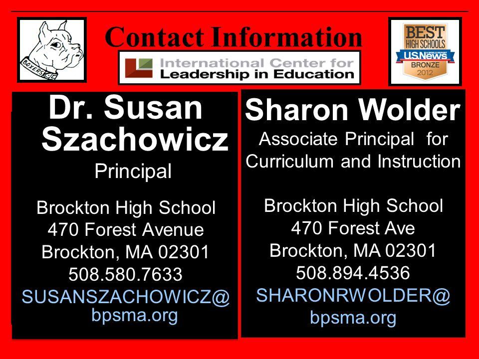 Dr. Susan Szachowicz Sharon Wolder