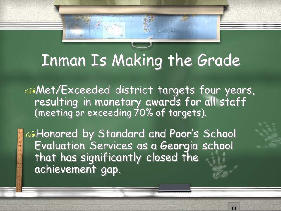 Inman Is Making the Grade