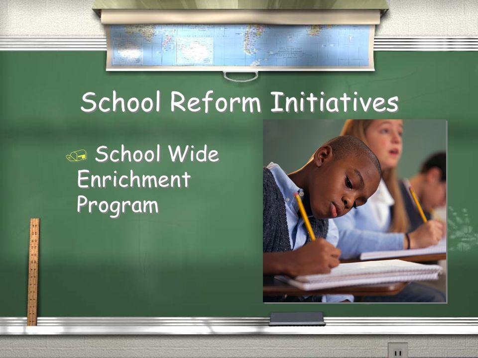 School Reform Initiatives