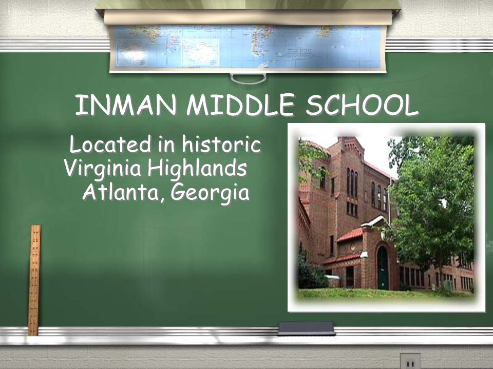INMAN MIDDLE SCHOOL Located in historic