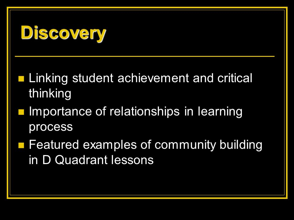 Discovery Linking student achievement and critical thinking