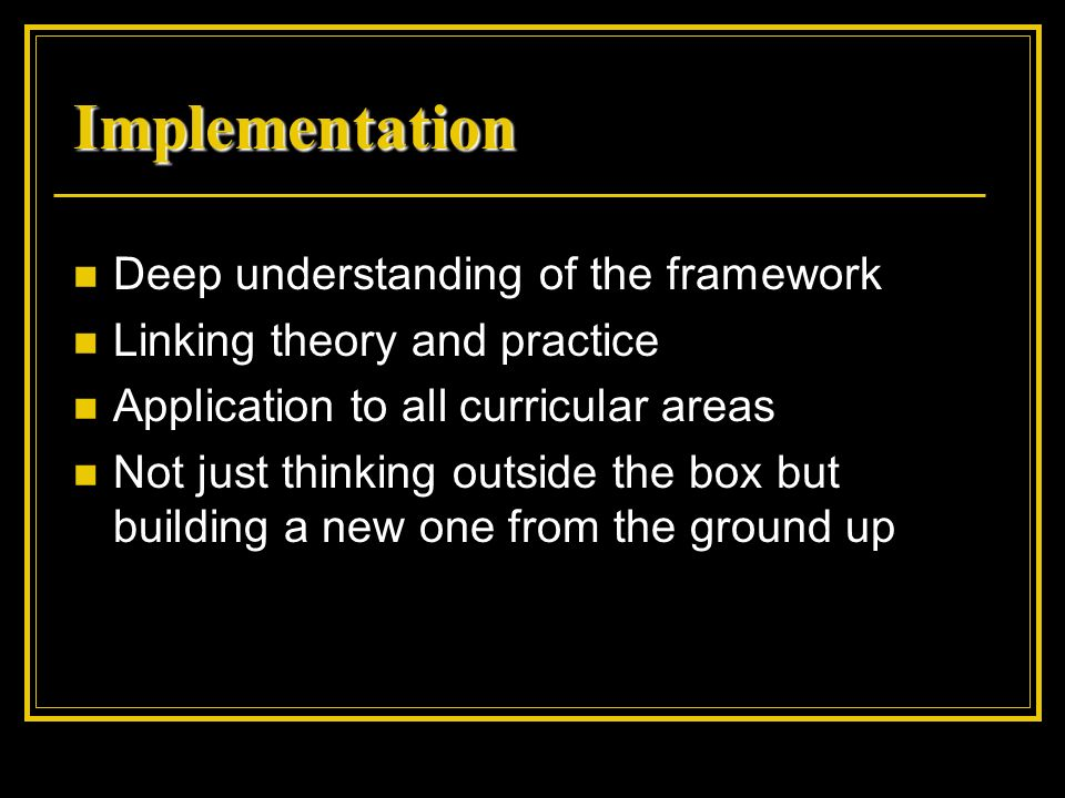 Implementation Deep understanding of the framework