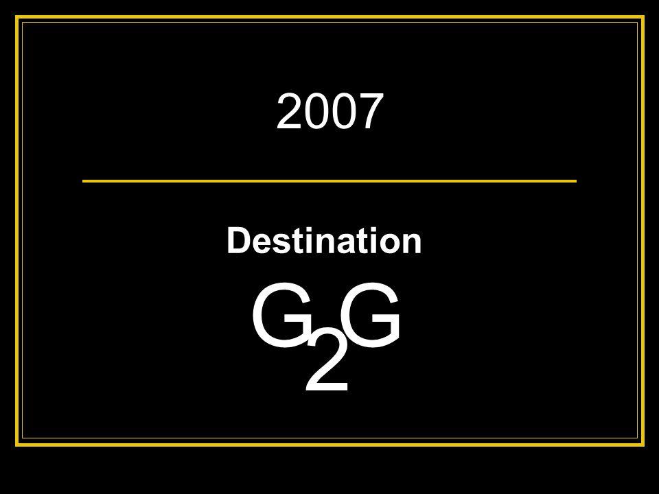2007 Destination G G 2