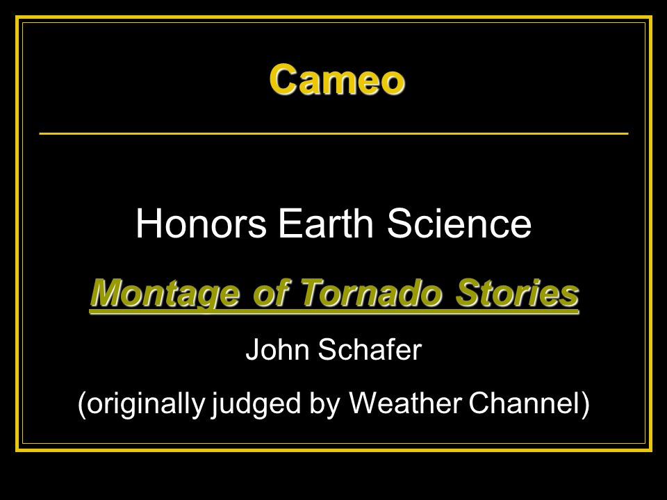 Montage of Tornado Stories
