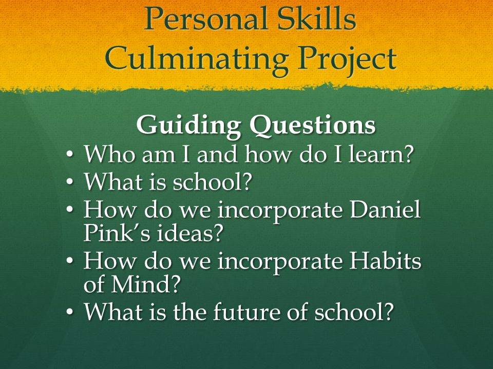 Personal Skills Culminating Project