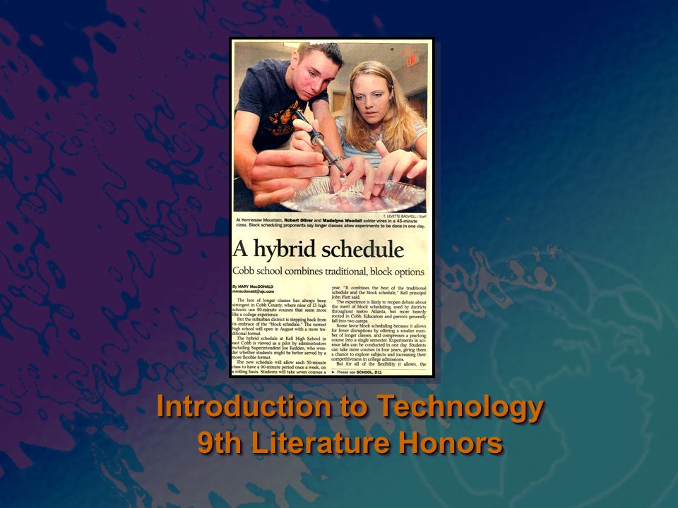 Introduction to Technology 9th Literature Honors