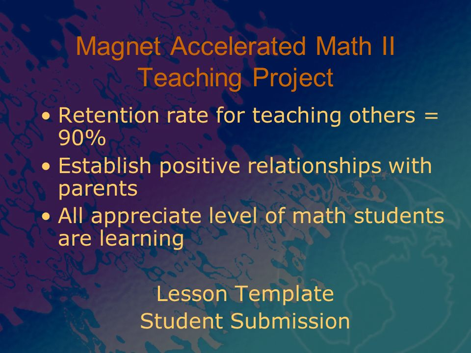 Magnet Accelerated Math II Teaching Project