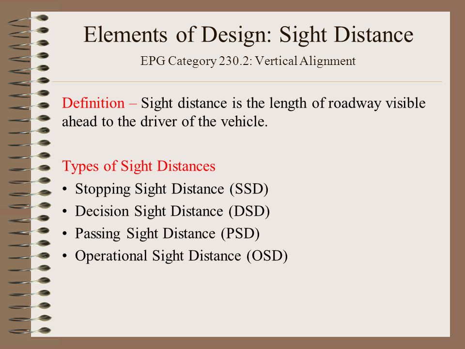 Elements Of Design Definition : Section elements of design sight distance and vertical