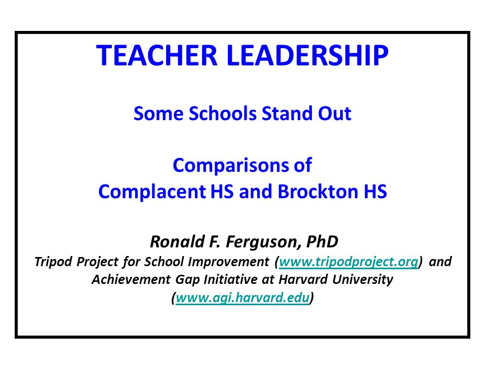 TEACHER LEADERSHIP Some Schools Stand Out Comparisons of