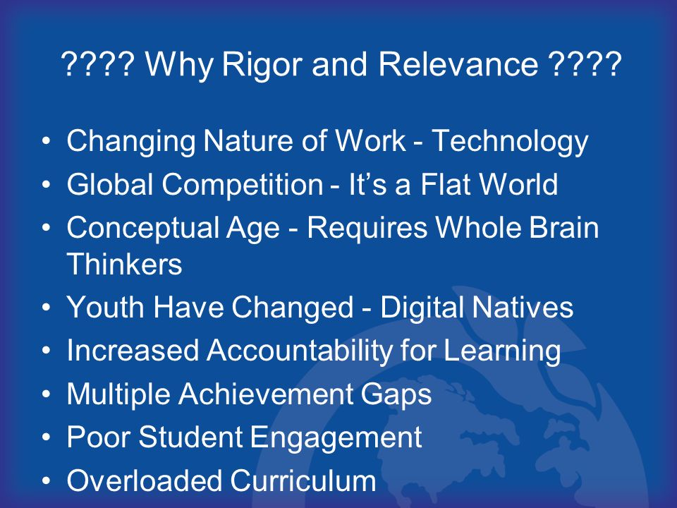 Why Rigor and Relevance
