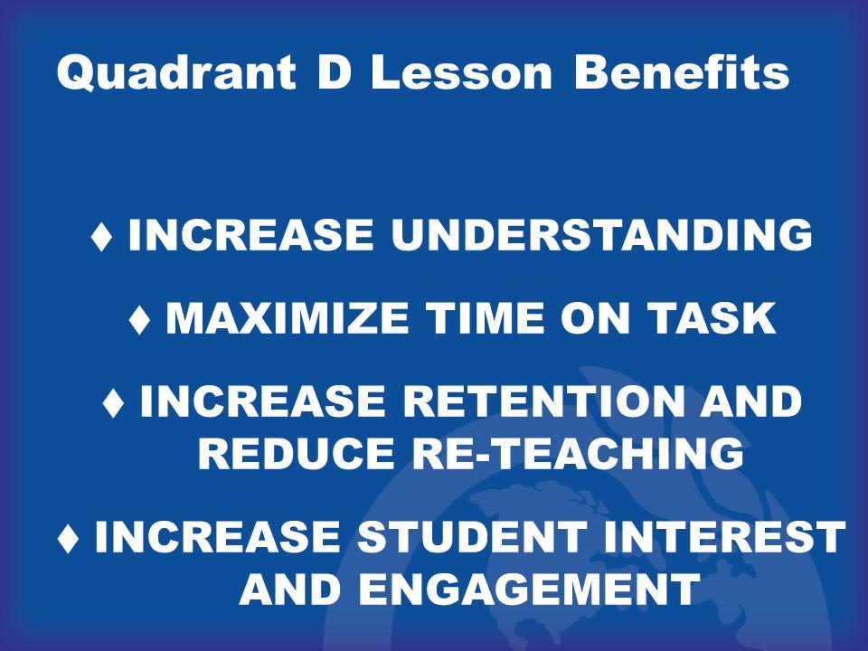 Quadrant D Lesson Benefits