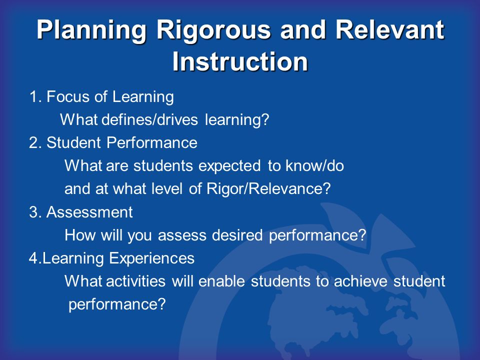 Planning Rigorous and Relevant Instruction
