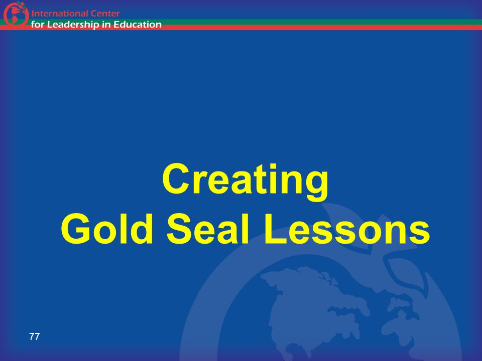 Creating Gold Seal Lessons