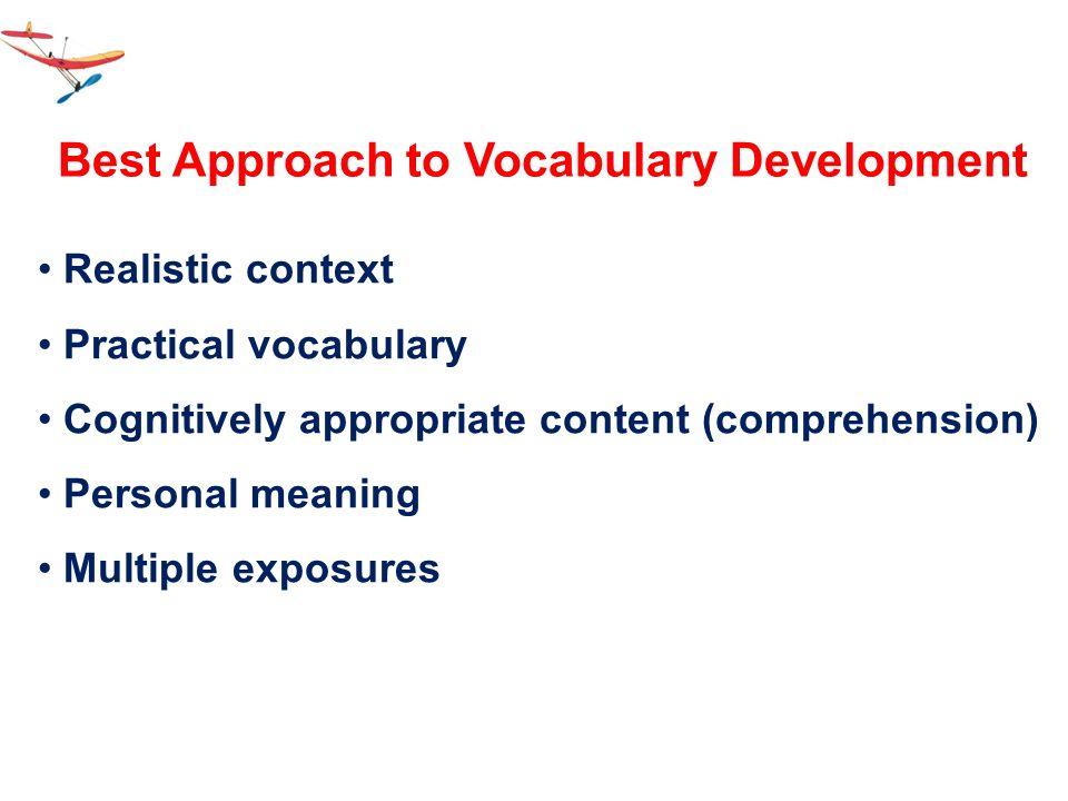 Best Approach to Vocabulary Development