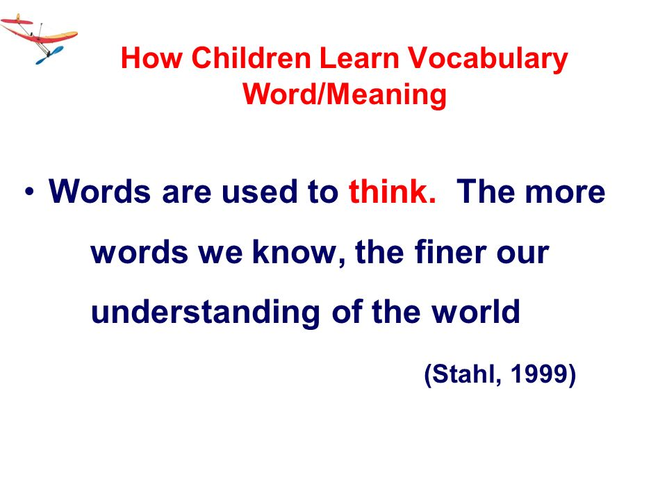 How Children Learn Vocabulary Word/Meaning