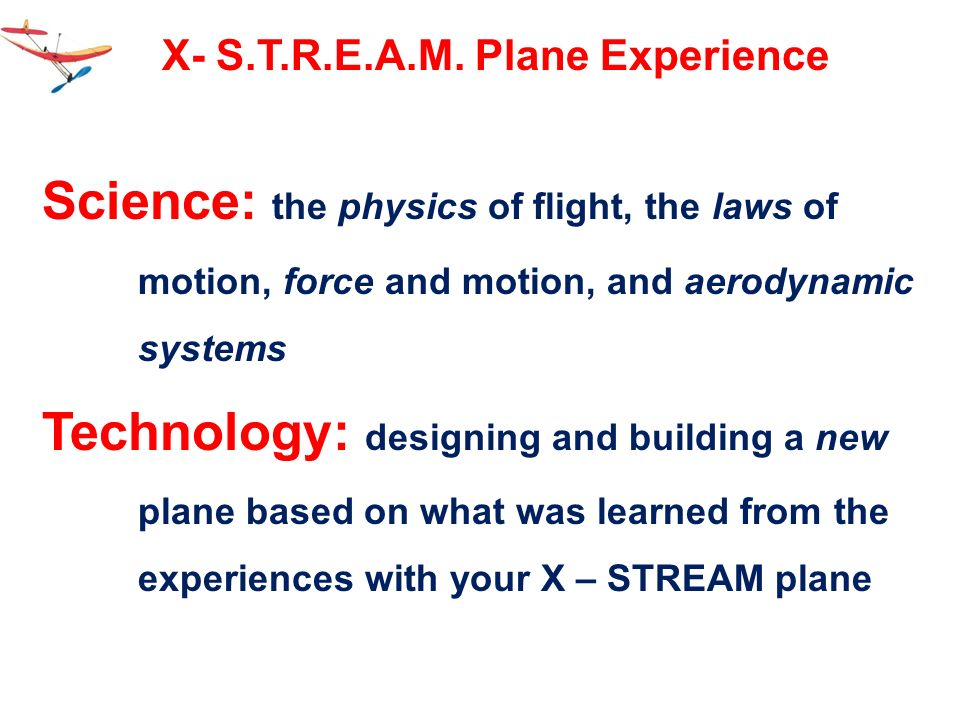 X- S.T.R.E.A.M. Plane Experience