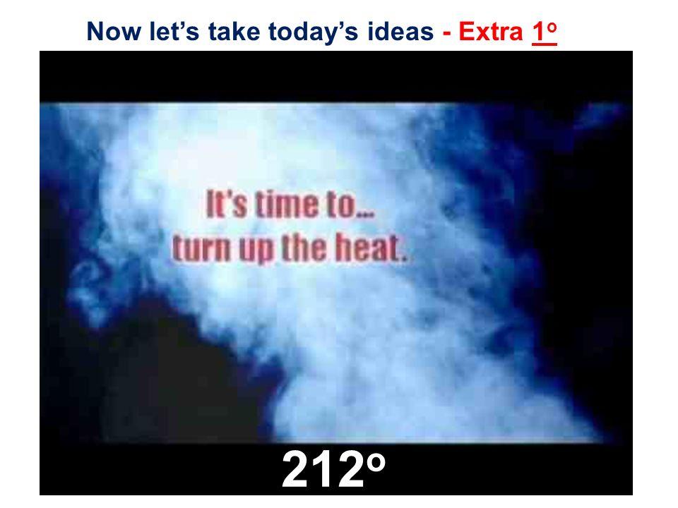 212o Now let's take today's ideas - Extra 1o