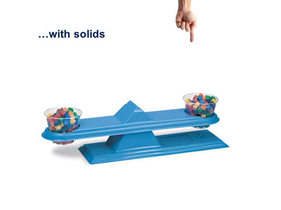 …with solids