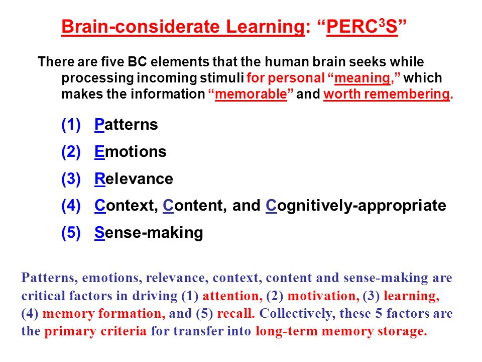 Brain-considerate Learning: PERC3S