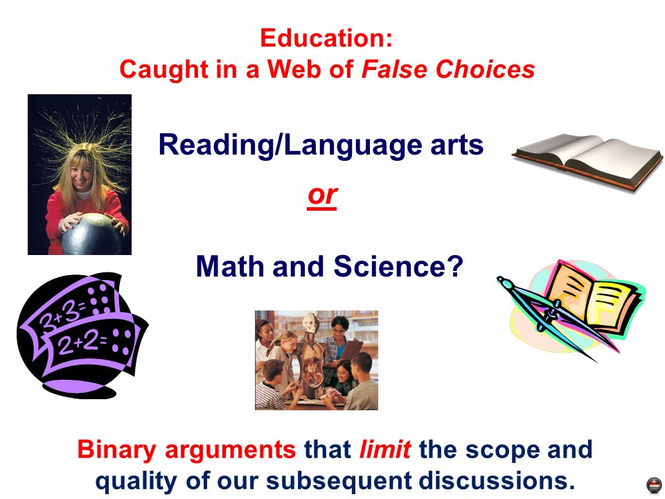 Education: Caught in a Web of False Choices