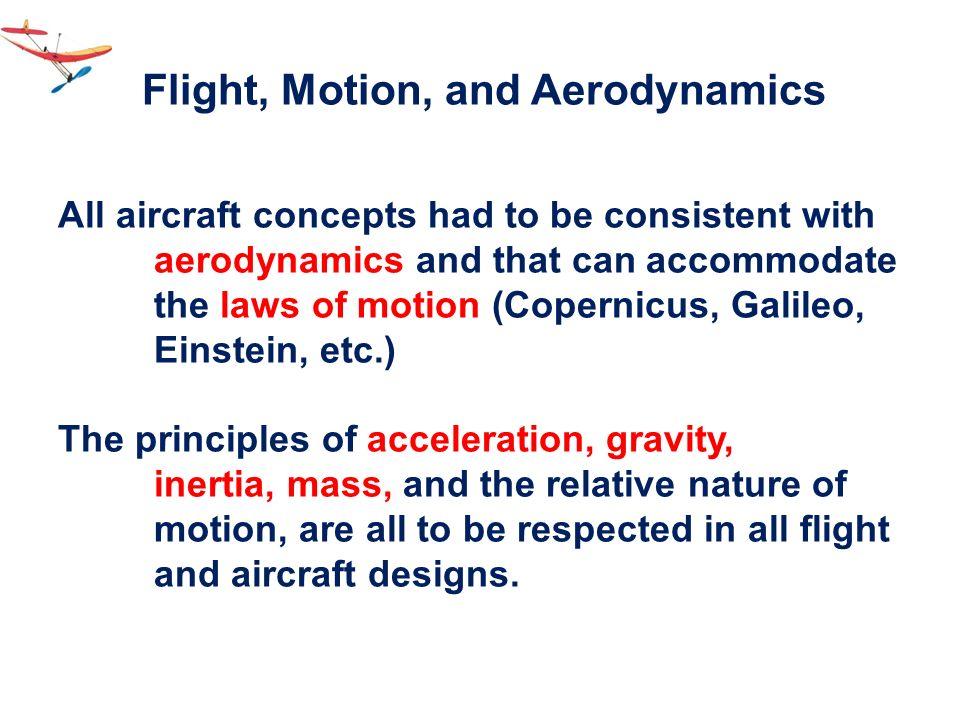 Flight, Motion, and Aerodynamics