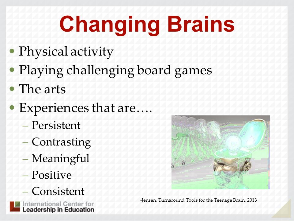 Changing Brains Physical activity Playing challenging board games
