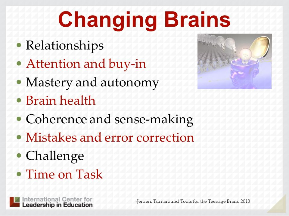 Changing Brains Relationships Attention and buy-in