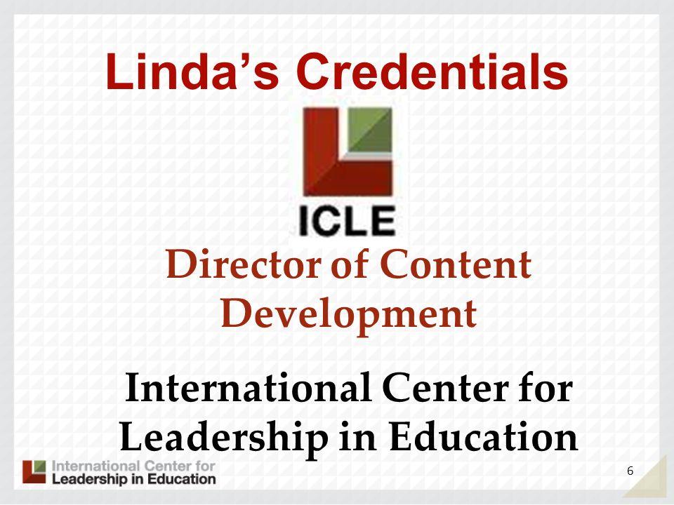 Linda's Credentials Director of Content Development