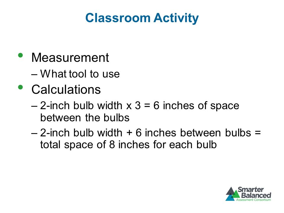 Classroom Activity Measurement Calculations What tool to use