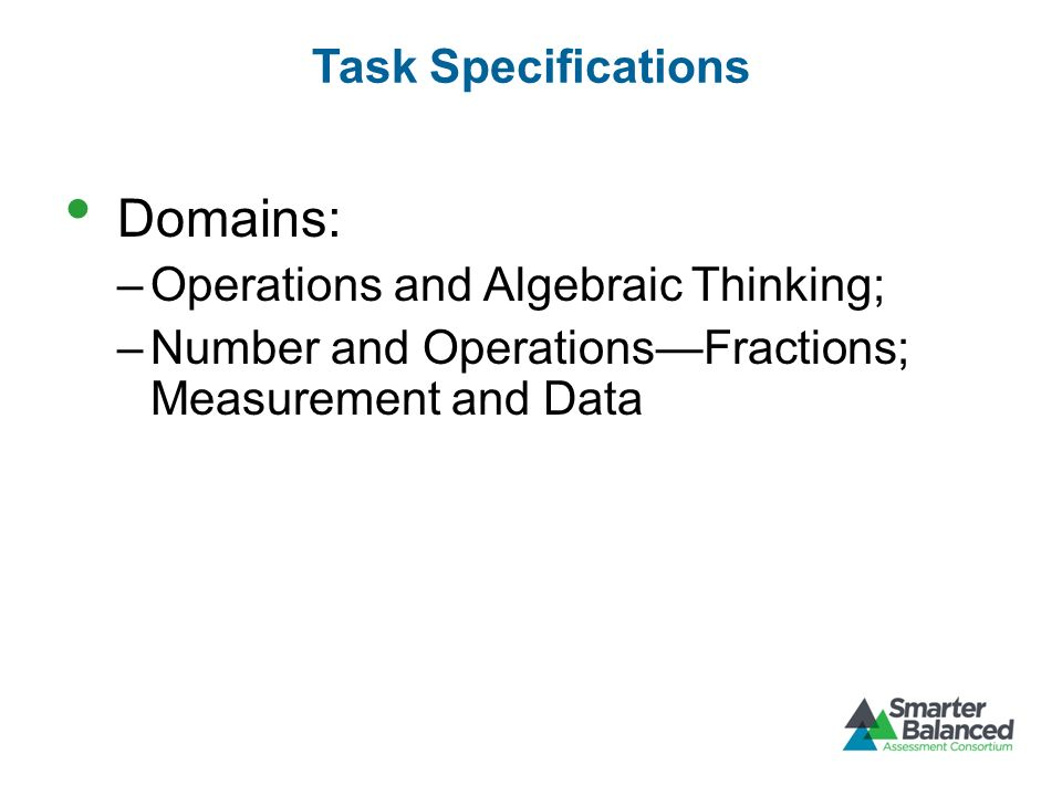 Domains: Task Specifications Operations and Algebraic Thinking;