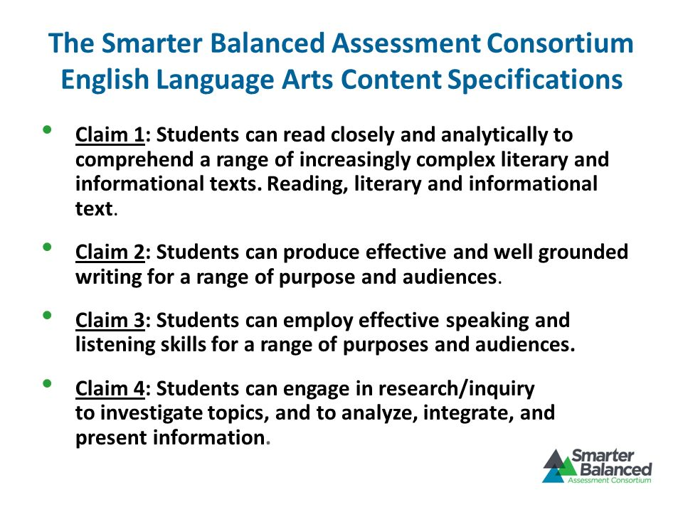 The Smarter Balanced Assessment Consortium English Language Arts Content Specifications
