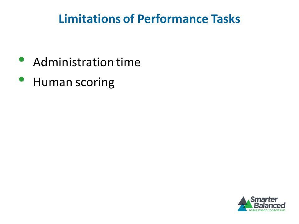 Limitations of Performance Tasks