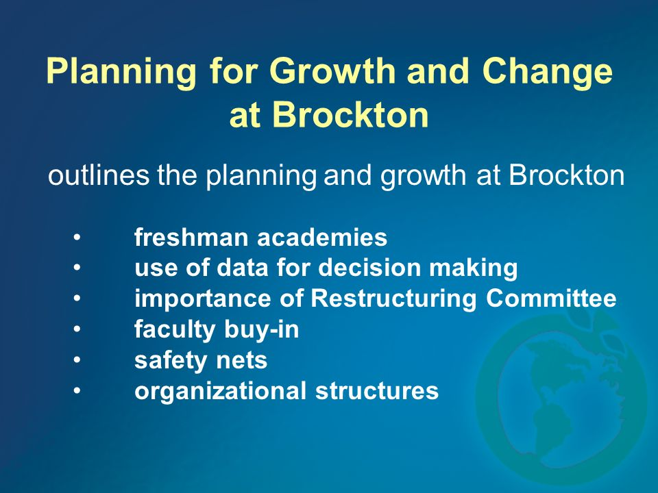 Planning for Growth and Change at Brockton