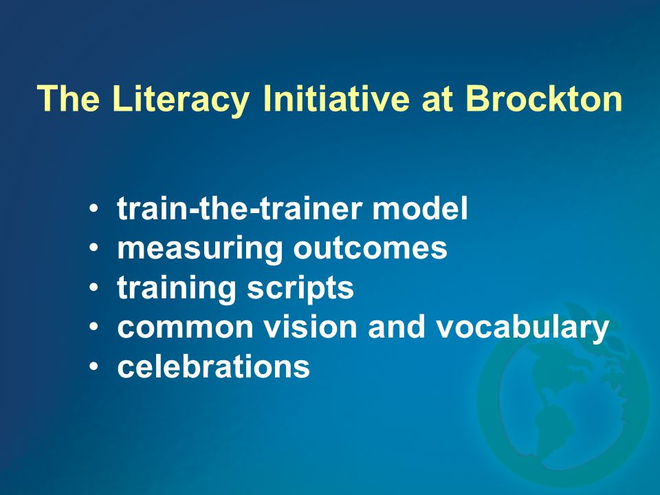The Literacy Initiative at Brockton