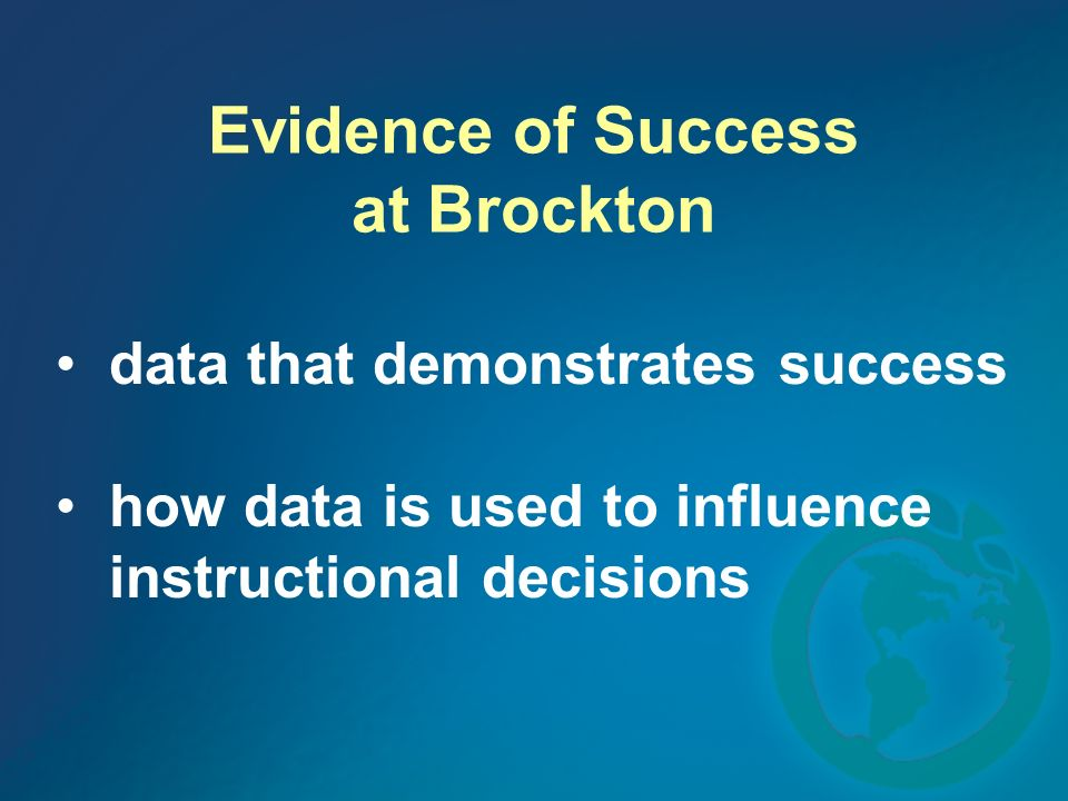 Evidence of Success at Brockton