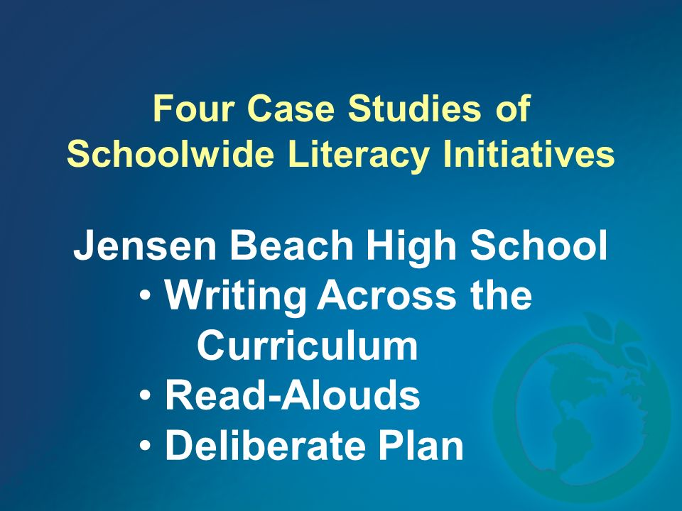 Four Case Studies of Schoolwide Literacy Initiatives