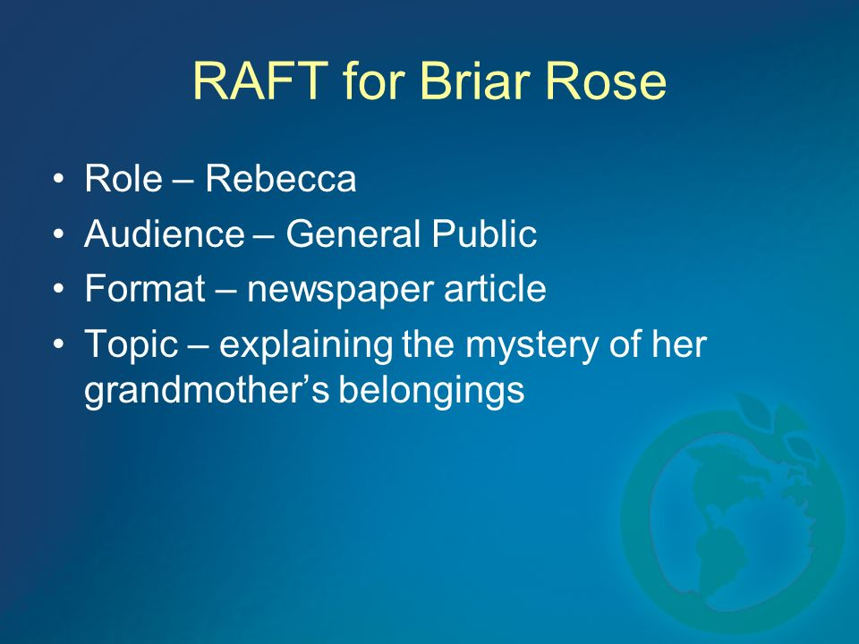 RAFT for Briar Rose Role – Rebecca Audience – General Public