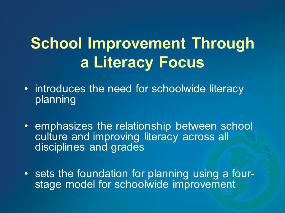 School Improvement Through a Literacy Focus