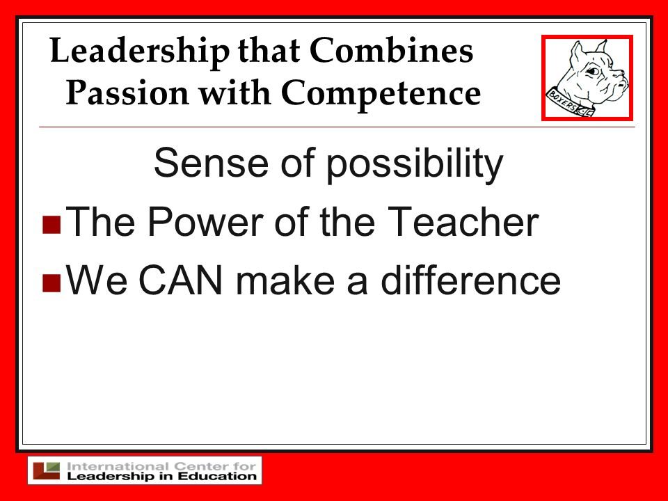 Leadership that Combines Passion with Competence
