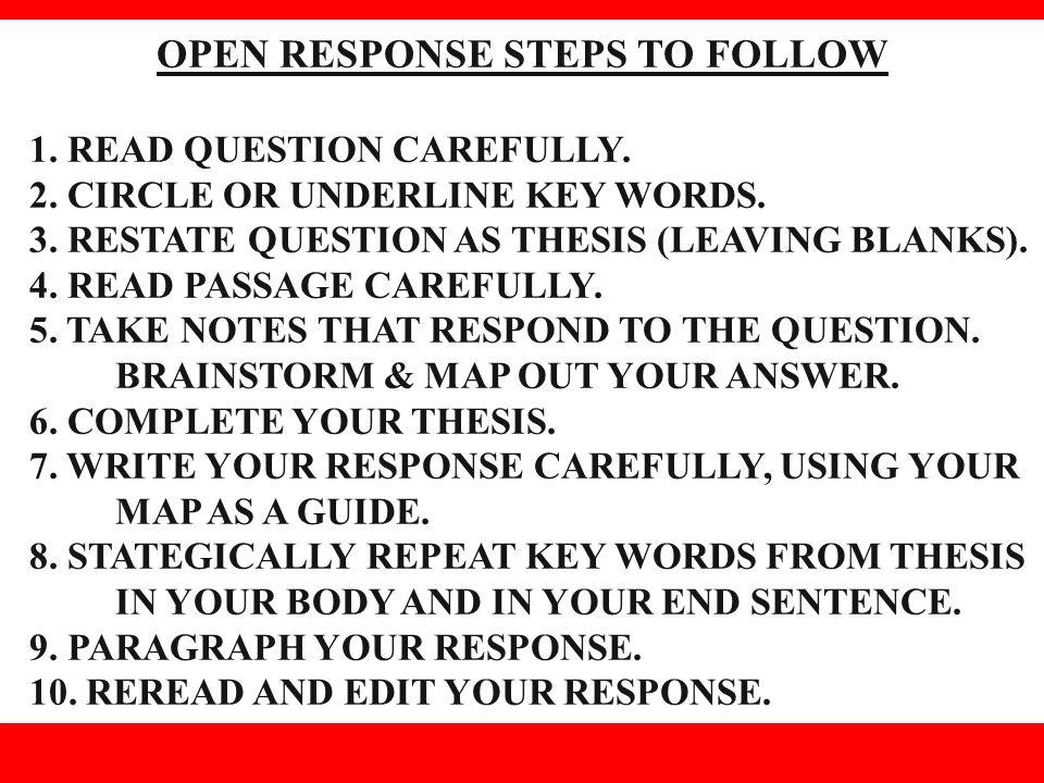 OPEN RESPONSE STEPS TO FOLLOW