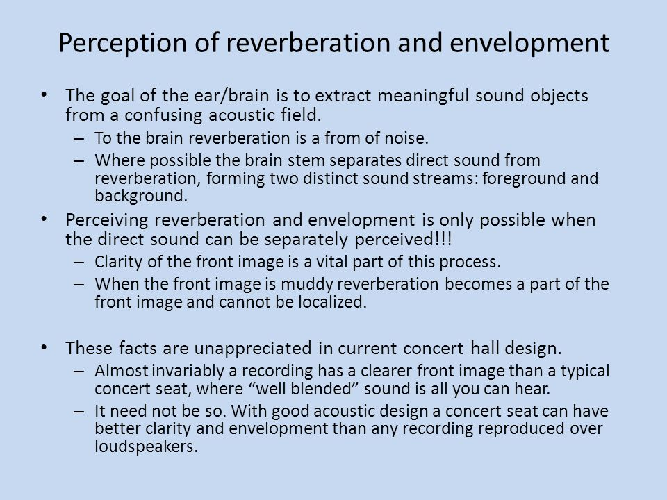 Perception of reverberation and envelopment
