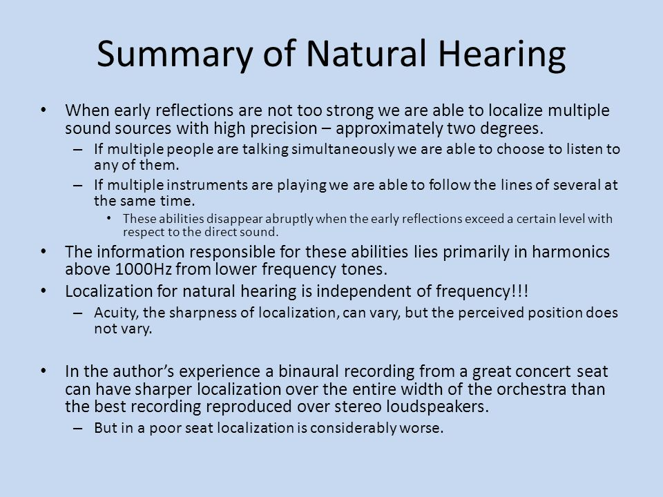 Summary of Natural Hearing