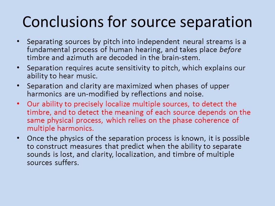 Conclusions for source separation
