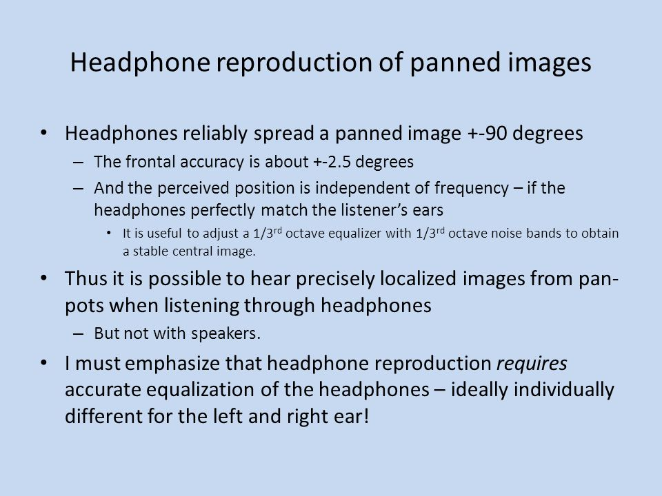 Headphone reproduction of panned images
