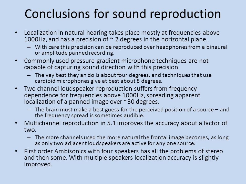 Conclusions for sound reproduction