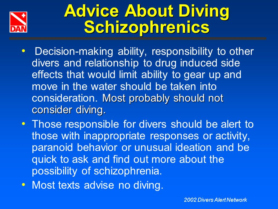 Advice About Diving Schizophrenics