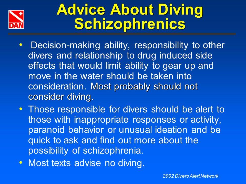 Advice About Diving Schizophrenics